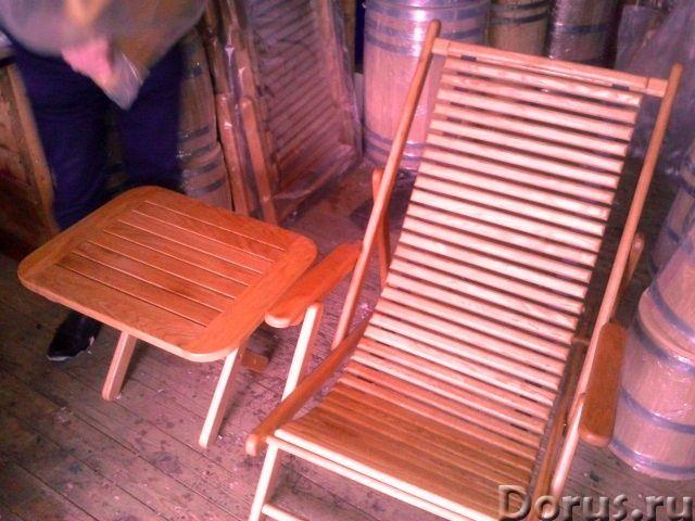 Шезлонги из дуба - Мебель для дома - Столы ,табуретки и шезлонги от производителя из российского дуб..., фото 2